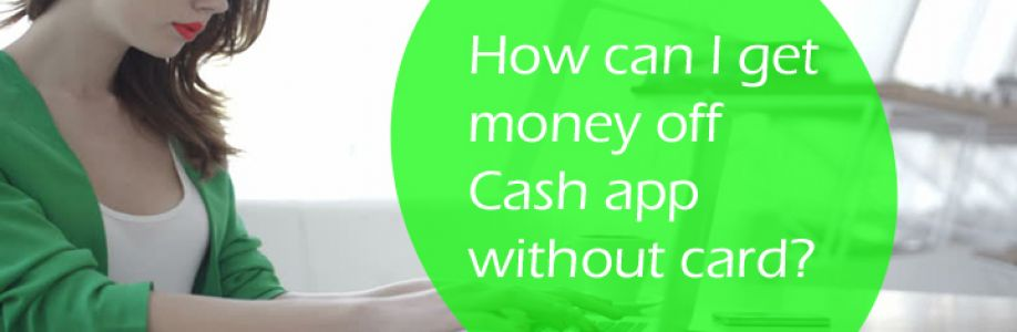 How to get money off the cash app without card instantly?